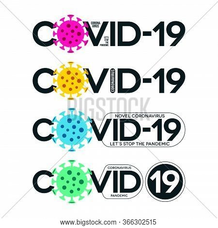 Covid-19 Typographic Lettering Banners In Various Forms. Colorful Novel Coronavirus Pandemic Icons.