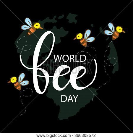 International Bee Day On Black Background.. Bee Day Typography.