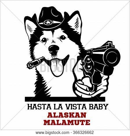 Alaskan Malamute Dog With Gun - Alaskan Malamute Gangster. Head Of Funny Alaskan Malamute