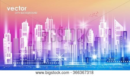 Urban Landscape City. Vector City Illustration With Neon Glow And Vivid Colors.