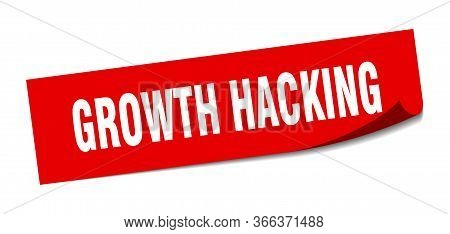 Growth Hacking Sticker. Growth Hacking Square Sign. Growth Hacking. Peeler