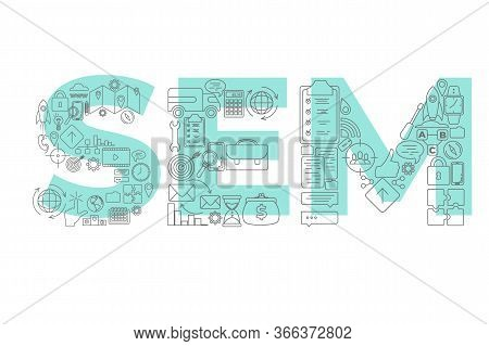 Vector Creative Illustration Of Sem Word Lettering Typography With Line Icons On White Background. S