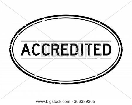 Grunge Black Accredited Word Oval Rubber Seal Stamp On White Background