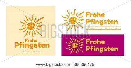 Happy Pentecost In German - Frohe Pfingsten. Vector Illustration With Sun