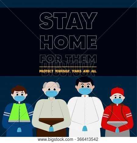 Stay In Home Poster. Doctor, Delivery Man, Granfather And Streeet Cleaner - Vector