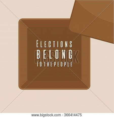 Voting Box With Message. Elections Day - Vector