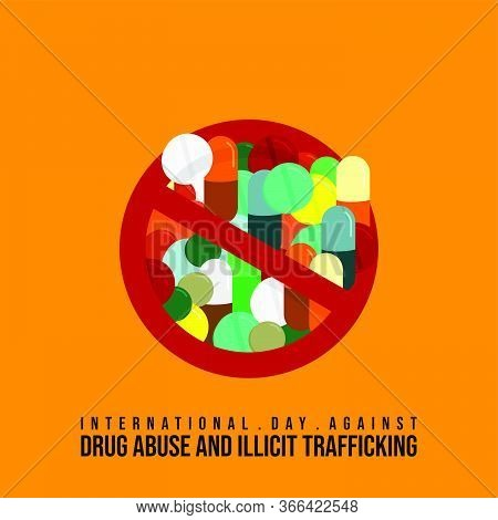 Vector Illustration For International Day Against Drug Abuse And Illicit Trafficking With Stop Drug