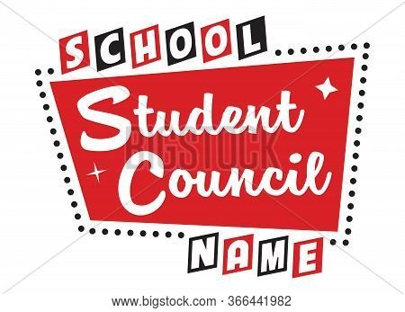 Student Council Design For Shirts, Posters, Decals & School Elections | Retro Sign Layout For Teache