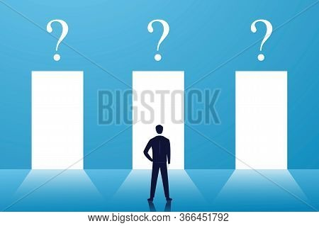Business Choice Or Decision Concept, Businessman Confuse And Thinking Hard To Choose The Right Door,