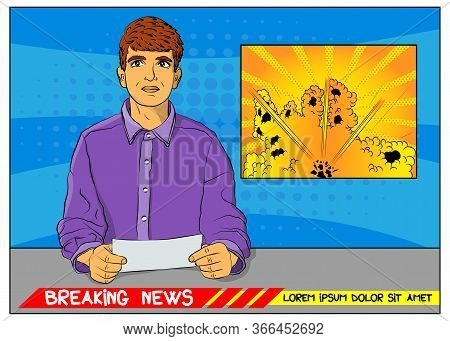 Pop Art Anchorman, Breaking News, Reporting Of An Explosion, Attack Or Accident - Comic Book Style,