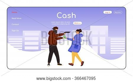 Cash Theft Landing Page Flat Color Vector Template. Thief Stealing Money From Female Citizen. Armed