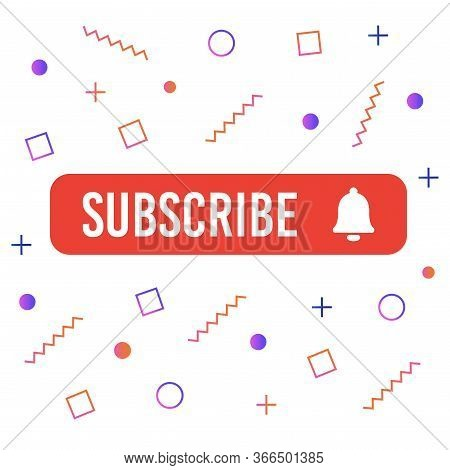 Subscribe, Bell Button. Red Button Subscribe To Channel, Blog. Social Media Background. Marketing. V