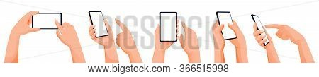 Human Hands Using And Holding Smartphone. Vector Flat Cartoon Illustration. Touch Screen Mobile Phon