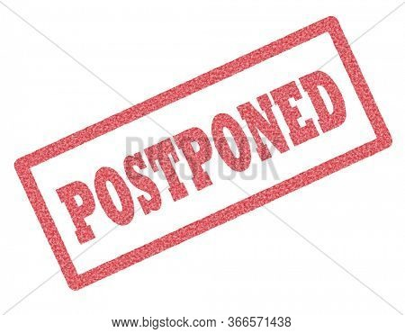 Dark red rubber stamp with the word postponed