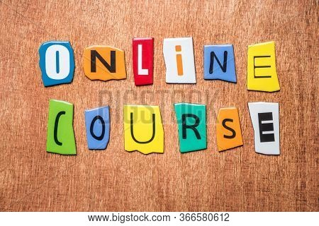 Online Course Texting On Wooden Background. Colorful Letters Of Wording Online Course. Studying Via