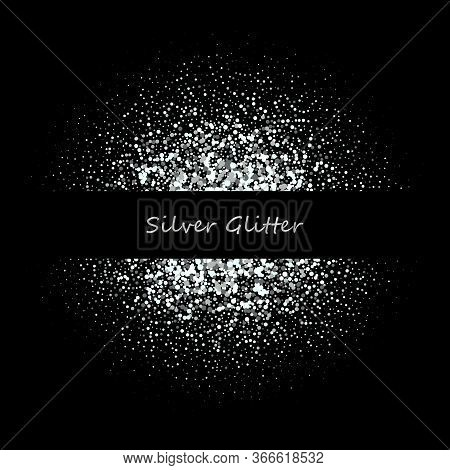 Shiny Background With Silver Glitter Frame And Space For Text. Vector Glitter Decoration, Great For