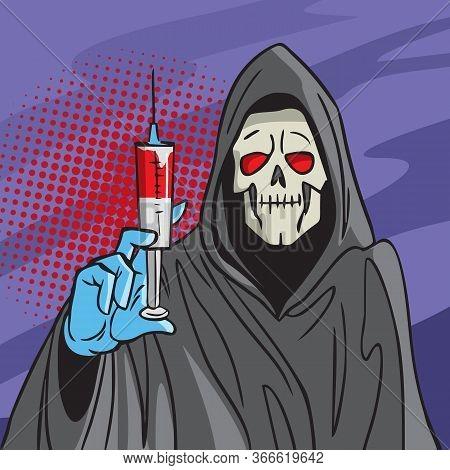 Drug Addict. Death Holds A Syringe With A Drug. Dangerous Drugs. Comic Style Illustration.