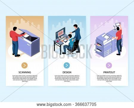 Printing Industry Vertical Banners With Design Scanning Printout Isometric Compositions Isolated Vec