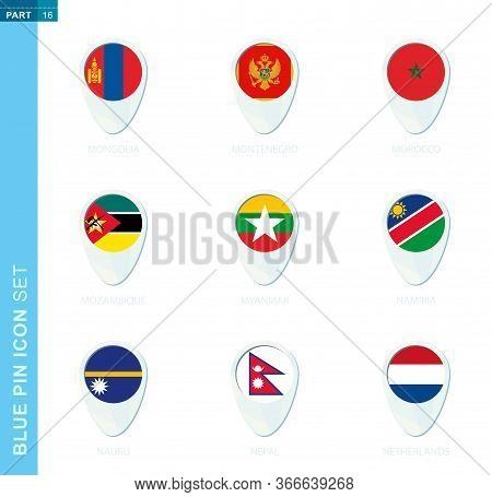 Pin Flag Set, Map Location Icon In Blue Colors With Flag Of Mongolia, Montenegro, Morocco, Mozambiqu
