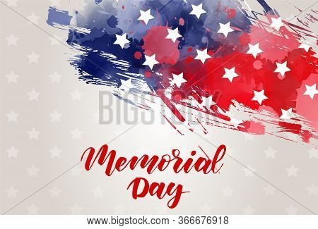Usa Memorial Day Background. Abstract Grunge Brushed Flag With Text. Template For Holiday Banner, In