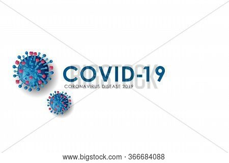 Corona Virus 2020. Wuhan Virus Disease, Virus Infections Prevention Methods Info Graphics. Info Grap