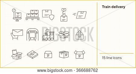Train Delivery Icons. Set Of Line Icons. Locomotive, Subway, Open Box. Postal Service Concept. Vecto