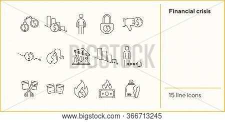 Financial Crisis Icons. Set Of Line Icons On White Background. Dollar Bomb, Debtor, Bank Collapse. D