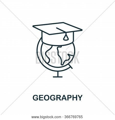 Geography Icon From Education Collection. Simple Line Geography Icon For Templates, Web Design And I