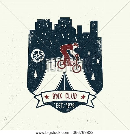 Bmx Extreme Sport Club Badge. Vector Illustration. Concept For Shirt, Logo, Print, Stamp, Tee With M