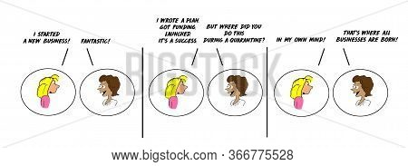 Color Cartoon Strip Depicting Two Women Talking And One Has Started A New Business In Her Mind Durin
