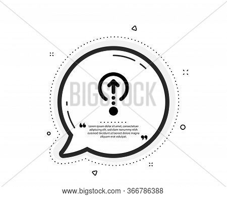 Swipe Up Icon. Quote Speech Bubble. Scrolling Arrow Sign. Landing Page Scroll Symbol. Quotation Mark