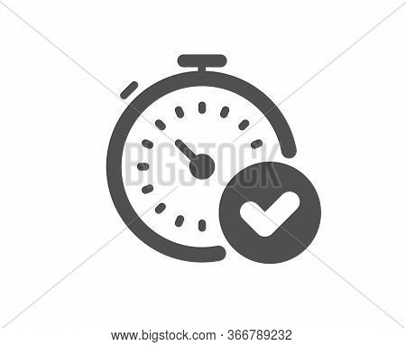 Fast Verification Icon. Approved Timer Sign. Confirmed Time Symbol. Classic Flat Style. Quality Desi