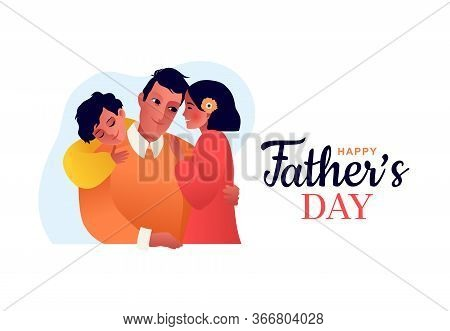 Happy Fathers Day. Dad Hugs Her Daughter. Father Holds Child.