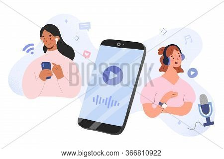 Podcast Host And Listener Concept, Woman Recording A Radio Program With Mic, Girl Listening To Podca