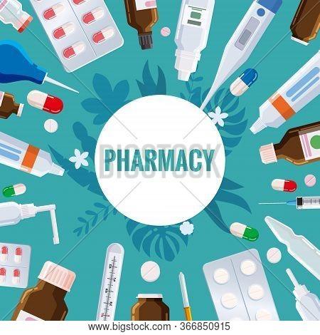 Pharmacy Template Frame With Blister, Tubes, Spray, Syringe, Thermometer, Pippete, Jars, Pills, Drug