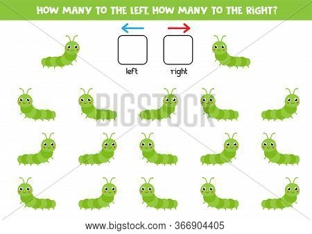 How Many Caterpillars Go To The Left And How Many To The Right. Educational Game For Kids. Spatial O