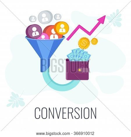 Conversion Rate Optimization. Potential Customer Becoming An Actual Customer. Lead Generation. Sales