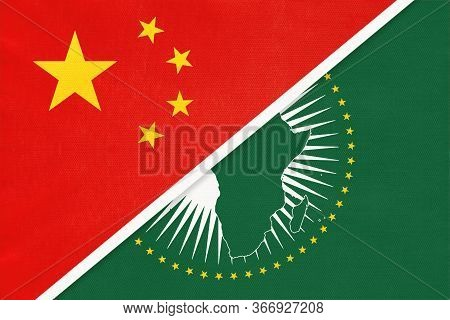 People's Republic Of China Or Prc And African Union National Flag From Textile. Symbol Of The Assemb