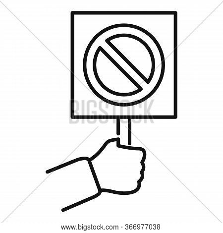 Hand Hold Stop Sign Icon. Outline Hand Hold Stop Sign Vector Icon For Web Design Isolated On White B