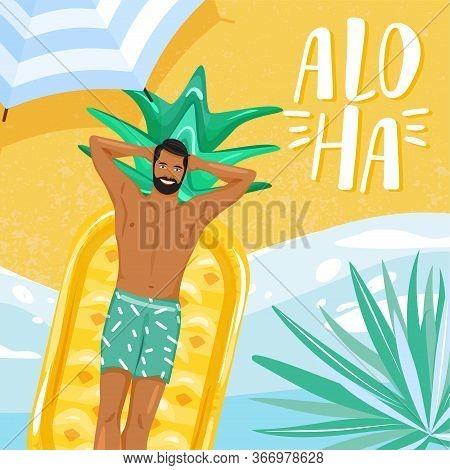 Summer Greeting Card. Happy Handsome Man Sunbathing On A Beach. Stylish Typography Slogan Design \
