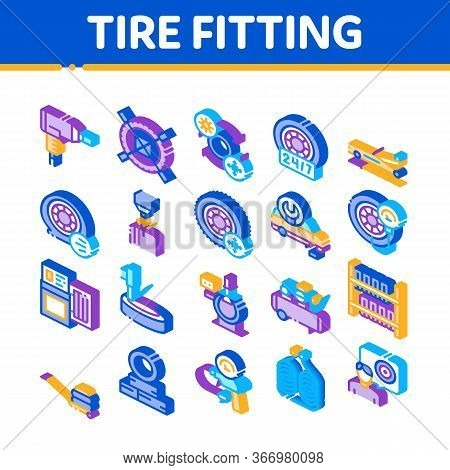 Tire Fitting Service Collection Icons Set Vector. Tire Fitting Station Equipment Pump And Jack, Diag