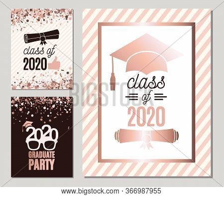 Graduate 2020 Greeting Cards Set In Rose Gold Colors. Three Vector Grad Party Invitations. Class Of