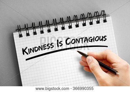 Text Note - Kindness Is Contagious, Health Concept On Notepad