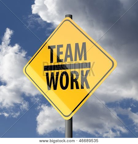Road Sign Yellow With Words Teamwork