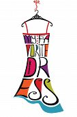 "Typography Dress Design.Silhouette of woman classic little dress from words with.Decorative elements in bright colors.The message ""my favorite dress"". Fashion illustration in vector. poster"