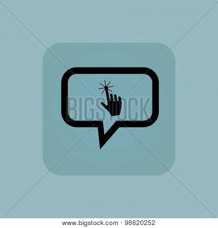 Pale blue hand cursor message