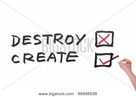 Destroy Or Create