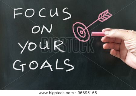 Focus On Your Goals