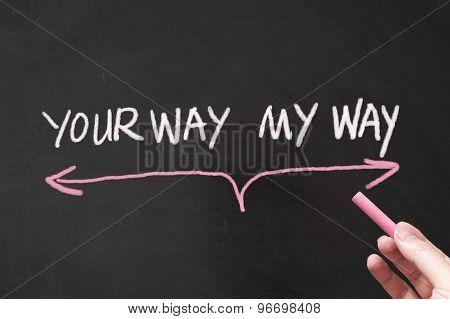 Your Way Vs My Way