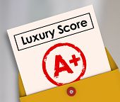 Luxury score A Plus grade on report card to illustrate rating or level of being rich or wealthy with upscale living conditions poster